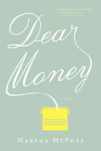 Dear Money:  A Great Story of Our Times