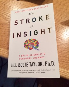 My Stroke of Insight: The Book that Would Help Me Change My Thougths
